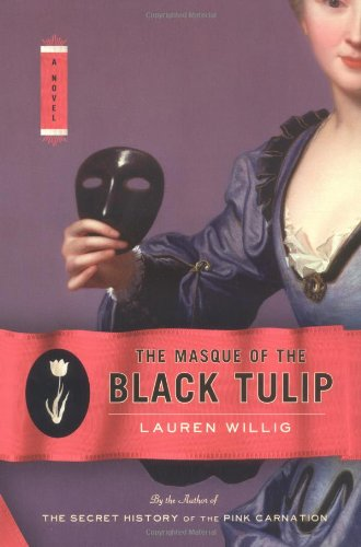 (The Masque of the Black Tulip: A Novel)