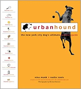 image for UrbanHound: The New York City Dog's Ultimate Survival Guide