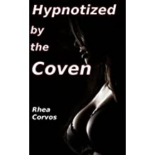 Hypnotized by the Coven