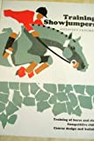 Training Showjumpers, Anthony Paalman, 0851312608