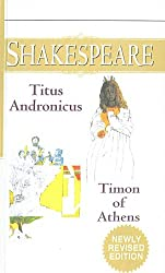 The Tragedy of Titus Adronicus/The Life of Timon of Athens (Signet Classic Shakespeare (Prebound))
