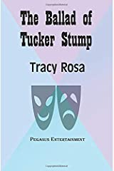 The Ballad of Tucker Stump Paperback