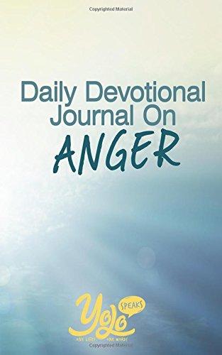 Daily Devotional Journal on Anger: 30 Days of Christian Meditations for Anger Management pdf