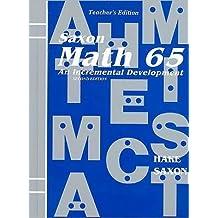 Saxon Math 65 2nd (second) Edition byHake