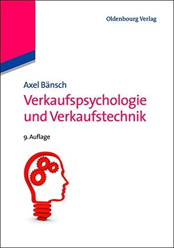 Verkaufspsychologie und Verkaufstechnik