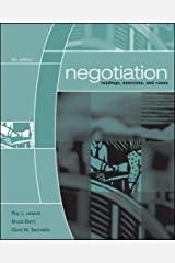 Negotiation: Readings, Exercises, and Cases Paperback