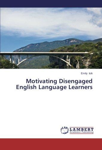 Motivating Disengaged English Language Learners