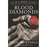 Blood Diamonds, Revised Edition: Tracing the Deadly Path of the World's Most Precious Stones [Paperback] [2012] Second Edition Ed. Greg Campbell