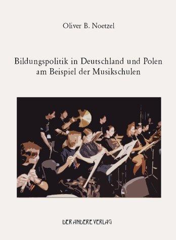 Bildungspolitik in Deutschland und Polen am Beispiel der Musikschulen