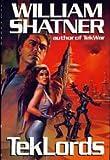 Tek Lords, William Shatner, 0399136169