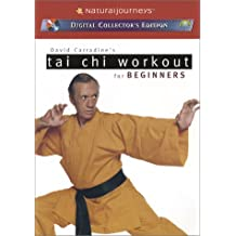 David Carradine's Tai Chi Workouts for Beginners