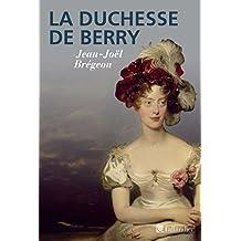 La duchesse de Berry (French Edition)