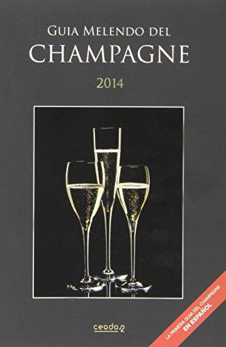 Descargar Libro Guia Melendo Del Champagne Jordi Melendo