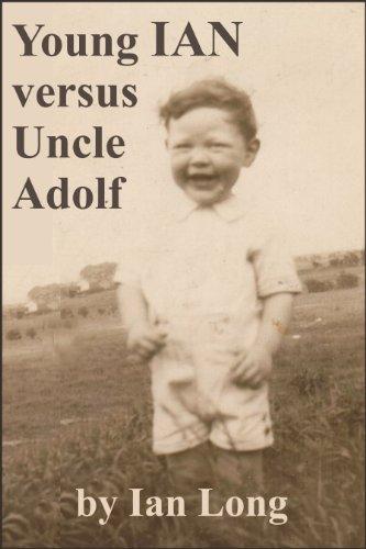 Young Ian verus Uncle Adolf