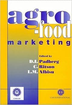 Agro-food Marketing by Daniel I. Padberg (1997-02-01)