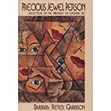 Precious Jewel Person : Reflections on the Spirituality of Everyday Life, Garrison, Barbara R., 0914070991