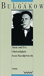 Werke in dreizehn Bänden: Gesammelte Werke, 13 Bde. in 15 Tl.-Bdn., Bd.10, Adam und Eva