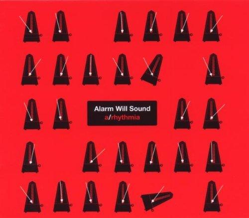 2009 Alarm - A/Rhythmia by Alarm Will Sound (2009-09-15)