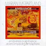 Ambiance by Marian Mcpartland