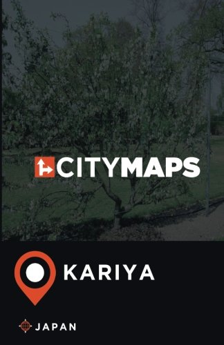 City Maps Kariya Japan ebook