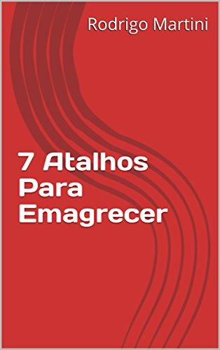 7 Atalhos Para Emagrecer (01)