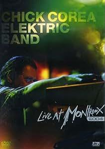 Chick Corea Elektric Band - Live at Montreux 2004 [Reino Unido] [DVD] [Reino Unido]