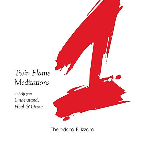 1 - Twin Flame meditations to help you understand, heal & grow