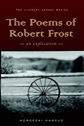 The Poems of Robert Frost (Literary Legacy)