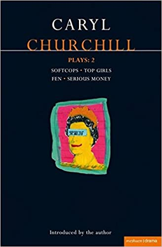 Amazon Churchill Plays 2 Softcops Top Girls Fen Serious