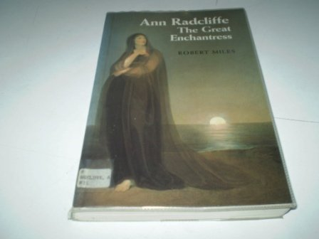 Ann Radcliffe: The Great Enchantress