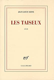 Les taiseux  : récit, Ezine, Jean-Louis