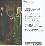 Guillaume Dufay: Complete Secular Music