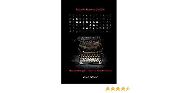 La máquina de escribir eBook: Ricardo Borrero Gavilán: Amazon.es: Tienda Kindle