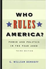 Who Rules America?: Power and Politics in the Year 2000 Paperback