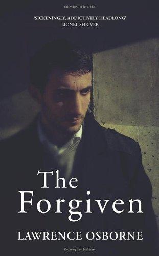 The Forgiven by Osborne, Lawrence (2013): Amazon.com: Books