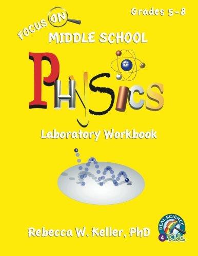 Focus On Middle School Physics Laboratory Workbook