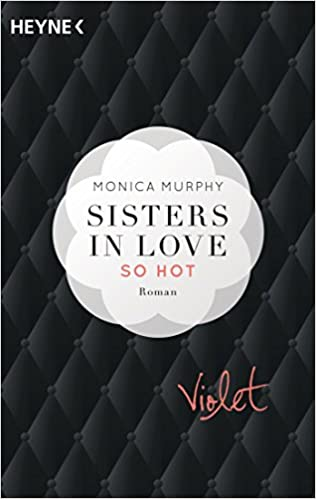 Violet - So hot: Sisters in Love - Roman Fowler Sisters, Band 1