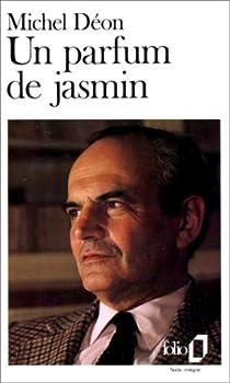 Un parfum de jasmin par Déon