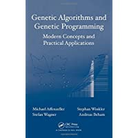 Genetic Algorithms and Genetic Programming: Modern Concepts and Practical Applications (Numerical Insights)