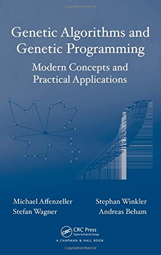 Genetic Algorithms and Genetic Programming: Modern Concepts and Practical Applications (Numerical Insights) by Chapman and Hall/CRC