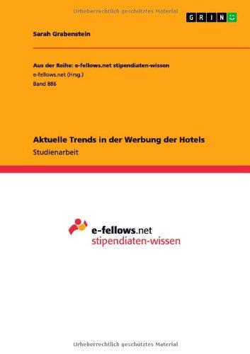 Aktuelle Trends in der Werbung der Hotels  [Grabenstein, Sarah] (Tapa Blanda)