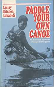 Paddle Your Own Canoe  Audiobook  Listen Instantly!