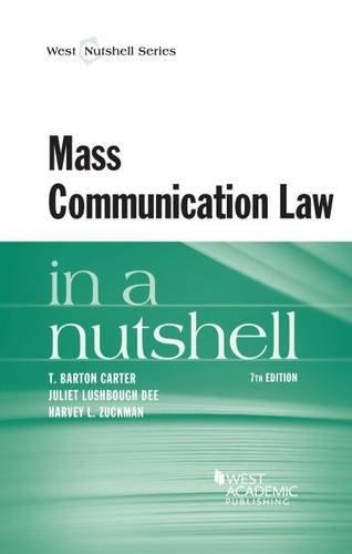 Mass Communication Law in a Nutshell (Nutshells) by West Academic Publishing