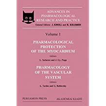 Advances in Pharmacological Research and Practice: Proceedings of the 4th Congress of the Hungarian Pharmacological Society, Budapest, 1985