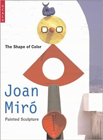 Resultado de imagen de The Shape of Color. Joan Miró's Painted Sculpture