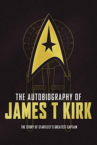 The Autobiography of James T. Kirk ()