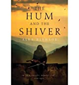 THE HUM AND THE SHIVER BY (BLEDSOE, ALEX) PAPERBACK