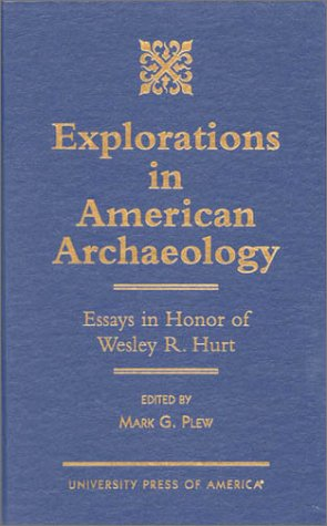 Explorations in American Archaeology: Essays in Honor of Lesley R. Cut to the quick