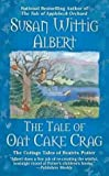 img - for The Tale of Oat Cake Crag: The Cottage Tales of Beatrix Potter book / textbook / text book