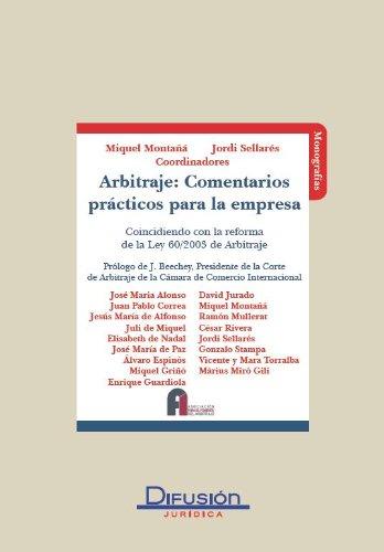 Descargar Libro Arbitraje: Comentarios Prácticos Para La Empresa Miquel Montañá